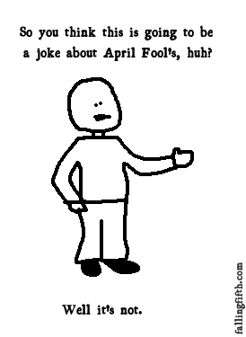 Sure, it's about April Fool's day, but it's classification as a 'joke' is questionable.